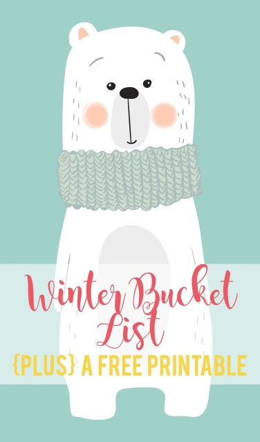 Beating Wintertime Boredom--fun list of things to do as a family in the winter plus a FREE printable bucket list!