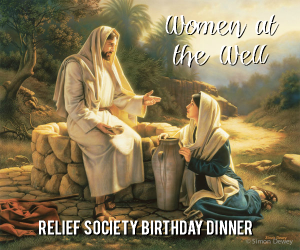 Women at the Well (Relief Society Birthday Dinner Activity)