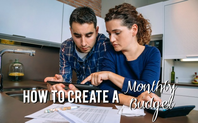 How to Create A Monthly Budget--5 tips on how to create a budget that works for you