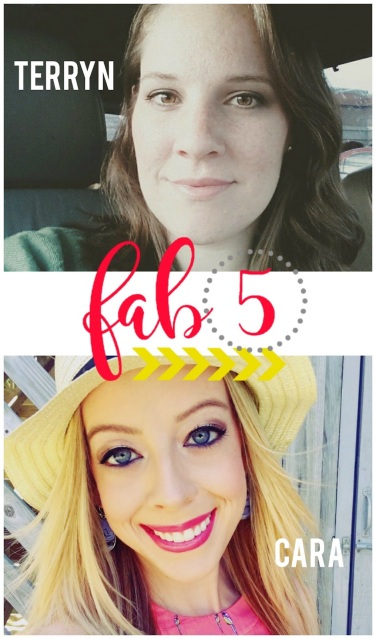 Fab 5: Terryn and Cara