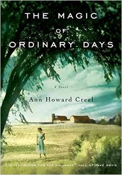 Book Review: The Magic of Ordinary Days by Ann Howard Creel (plus book club discussion/questions)